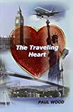 Paul Wood: The Traveling Heart