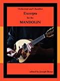 Brent, Joseph: Orchestral and Chamber Excerpts for Mandolin