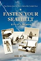 Fasten Your Seatbelt by Bob Kline