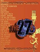 The 27s: The Greatest Myth of Rock & Roll by…