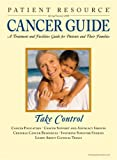 Patient Resource Publishing: Patient Resource - A Cancer Treatment and Facilities Guide for Patients and Their Families - 2008 Spring / Summer Edition