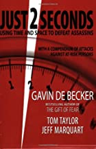 Just 2 Seconds by Gavin de Becker
