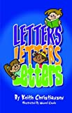 Keith Christiansen: Letters Letters Letters
