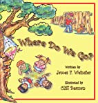 Where Do We Go?: The Good Grief Book by…