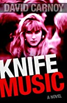 Knife Music by David Carnoy