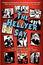 The Hellyer Say by Art Hellyer