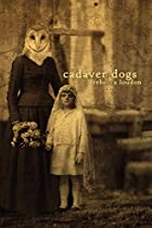 Cadaver Dogs by Rebecca Loudon