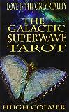 Hugh Colmer: The Galactic Superwave Tarot