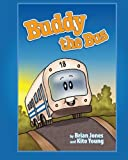 Jones, Brian: Buddy The Bus