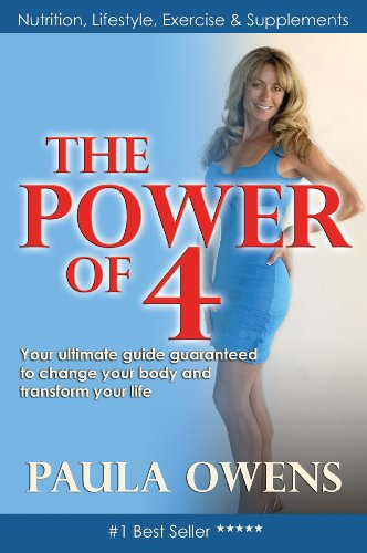 the-power-of-4-your-ultimate-guide-guaranteed-to-change-your-body-and-transform-your-life