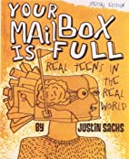 Your Mailbox Is Full by Justin Sachs