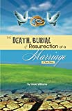 Williams, Linda: The Death, Burial and Resurrection of a Marriage