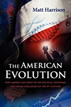 The American Evolution: How America Can…