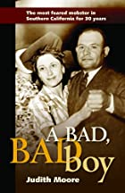 A Bad, Bad Boy by Judith Moore
