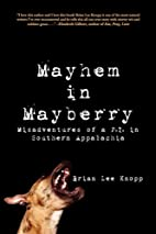 Mayhem in Mayberry: Misadventures of a P.I.…