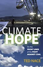 Climate Hope: On the Front Lines of the…