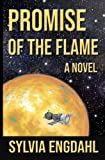 Engdahl, Sylvia: Promise of the Flame