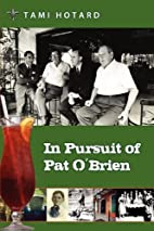 In Pursuit of Pat O'Brien by Tami…