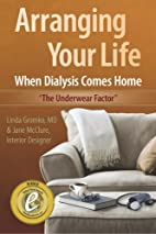 Arranging Your Life When Dialysis Comes Home…