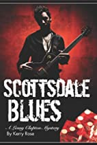 Scottsdale Blues by Kerry Rose