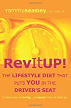 Rev It Up! The Lifestyle Diet That Puts You…