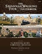 The Savannah Walking Tour & Guidebook by…