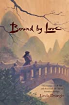 Bound by Love - The journey of Lily Nie and…