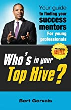 Who's In Your Top Hive?, Your Guide To…