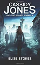 Cassidy Jones and the Secret Formula by…