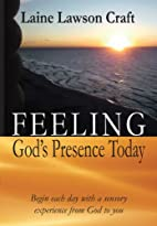 Feeling God's Presence Today by Laine Lawson…
