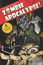 Choose Your Doom Zombie Apocalypse by DeAnna…