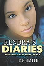 Growing Pains;Kendras Diaries by K.P. Smith