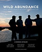 Wild Abundance: Ritual, Revelry & Recipes of…