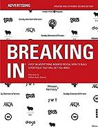 Breaking In™: Over 130 Advertising…