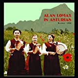 Alan Lomax: Alan Lomax in Asturias, November 1952 (English and Spanish Edition)