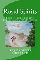 Royal Spirits: Book Two, The Brooklyn…