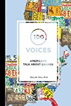 100 Voices: Americans Talk About Change by…