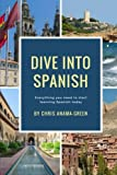 Green, Chris: Dive Into Spanish