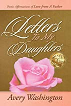 Letters To My Daughters: Poetic Affirmations…