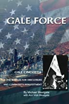 Gale Force: Gale Cincotta the battles for…