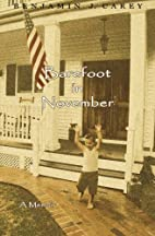 Barefoot in November by Benjamin J. Carey