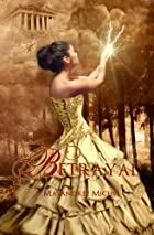 Betrayal (The Descendants, #1) (Volume 1) by&hellip;