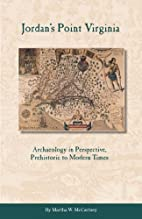 Jordan's Point, Virginia: Archaeology in…