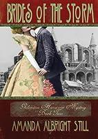Brides of the Storm by Amanda Albright Still