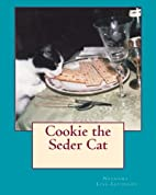 Cookie the Seder Cat by Nechama…