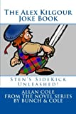 Cole, Allan: The Alex Kilgour Joke Book