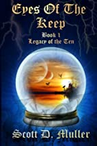 Eyes of the Keep by Scott D. Muller