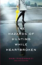The Hazards of Hunting While Heartbroken by…