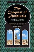 The Conquest of Andalusia: A historical…