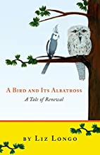 A Bird and Its Albatross - A Tale of Renewal…